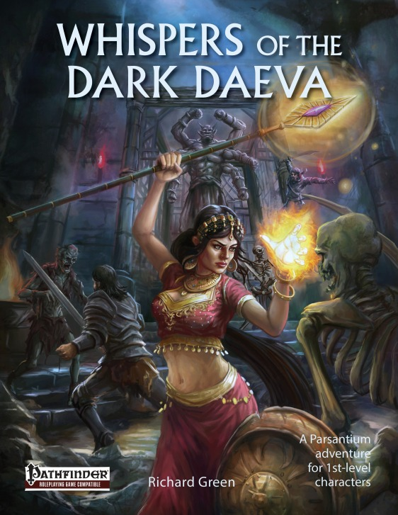 Whispers of the Dark Daeva [Pathfinder]